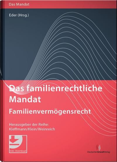 Das familienrechtliche Mandat - Familienvermögensrecht