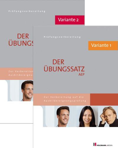 Der Übungssatz AEP mit Lösungsvorschlägen - Variante 1 und Variante 2