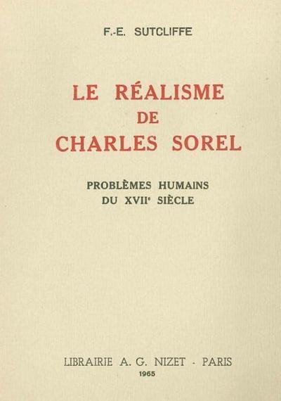 Le Realisme de Charles Sorel: Problemes Humains Du XVII Siecle