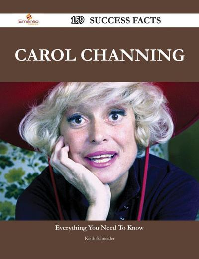 Carol Channing 159 Success Facts - Everything you need to know about Carol Channing