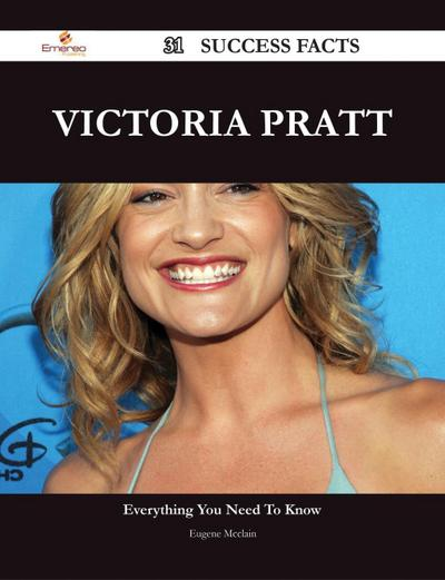Victoria Pratt 31 Success Facts - Everything you need to know about Victoria Pratt
