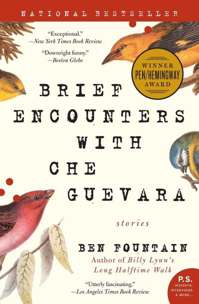 Brief Encounters with Che Guevara: Stories (P.S.)