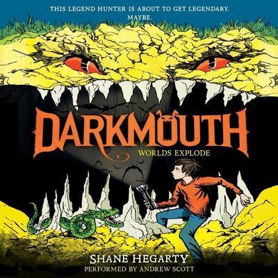 Darkmouth: Worlds Explode