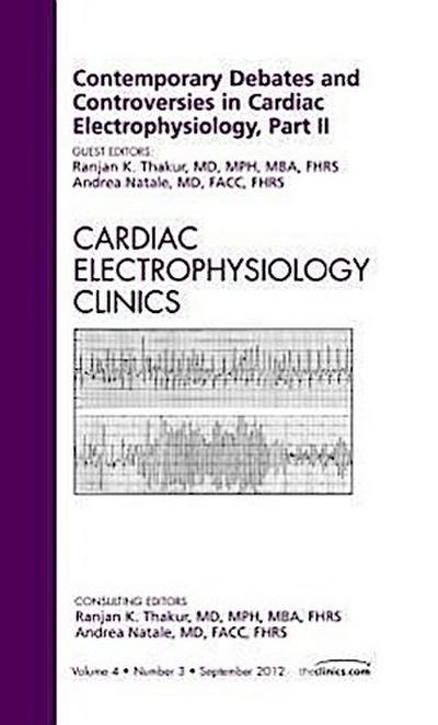 Contemporary Debates and Controversies in Cardiac Electrophy