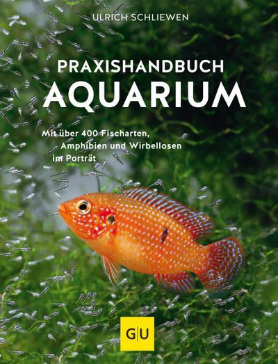 Praxishandbuch Aquarium