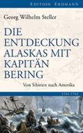 Die Entdeckung Alaskas mit Kapitän Bering