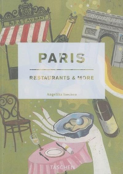 Paris, restaurants & more. Bon Appetit, Les Amis! (Icons Series)