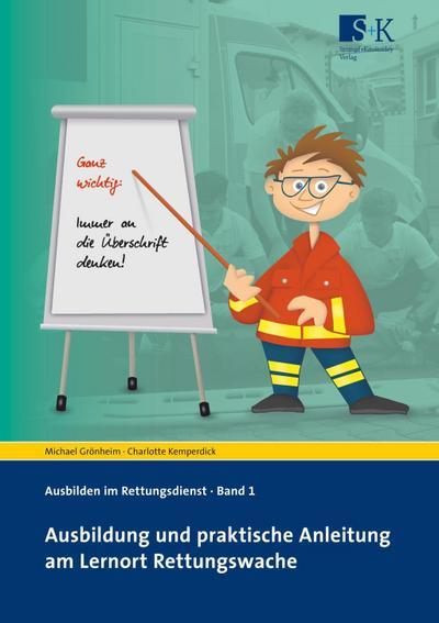 Ausbildung und praktische Anleitung am Lernort Rettungswache