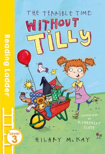 The Terrible Time Without Tilly Hilary McKay 9781405282482