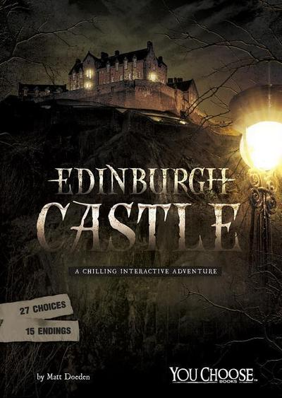 Edinburgh Castle: A Chilling Interactive Adventure