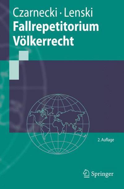 Fallrepetitorium Völkerrecht