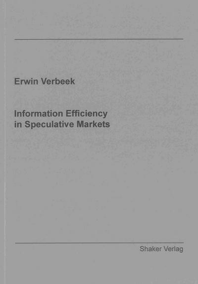 Information Efficiency in Speculative Markets