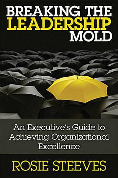 Breaking the Leadership Mold