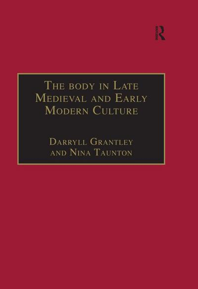 Body in Late Medieval and Early Modern Culture