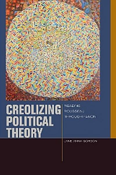 Creolizing Political Theory
