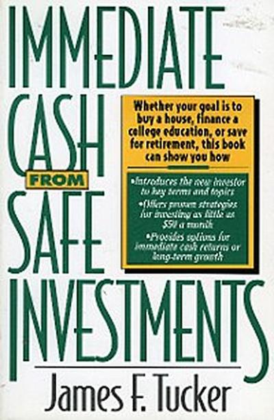 Immediate Cash from Safe Investments