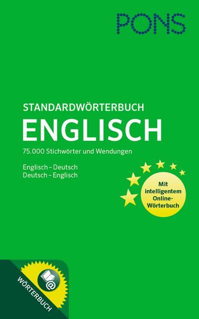 PONS Standardwörterbuch Englisch-Deutsch / Deutsch-Englisch: 75.000 Stichwörter und Wendungen. Mit intelligentem Online-Wörterbuch.