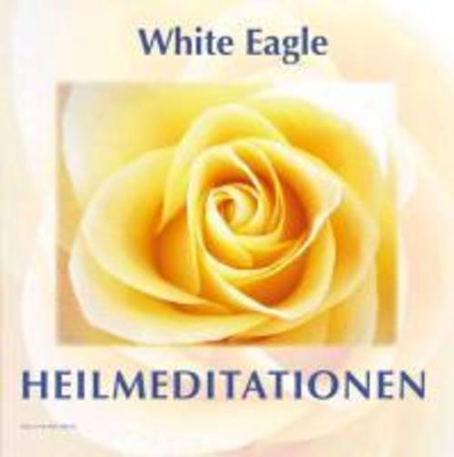 Heilmeditationen White Eagle