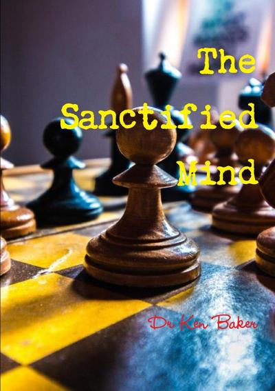 The Sanctified Mind