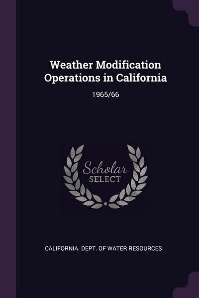 Weather Modification Operations in California: 1965/66