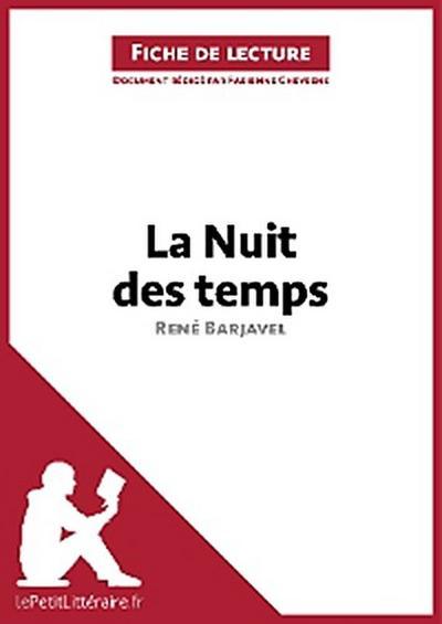 La Nuit des temps de René Barjavel (Fiche de lecture)
