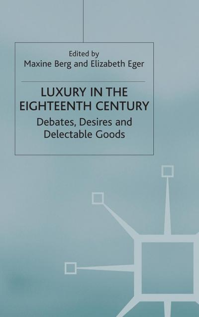 Luxury in the Eighteenth Century