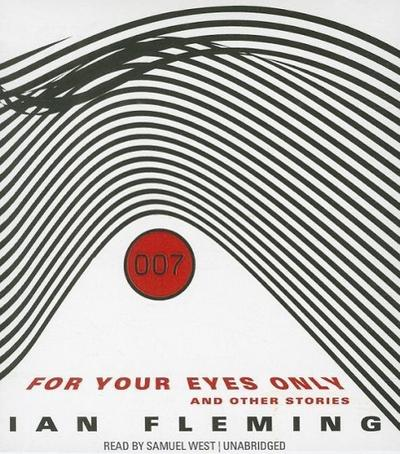 For Your Eyes Only: And Other Stories