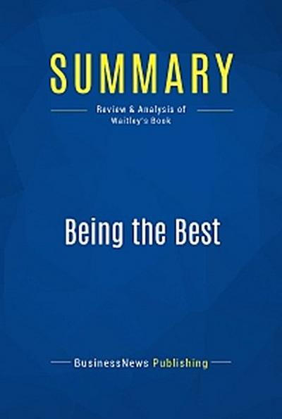 Summary: Being the Best