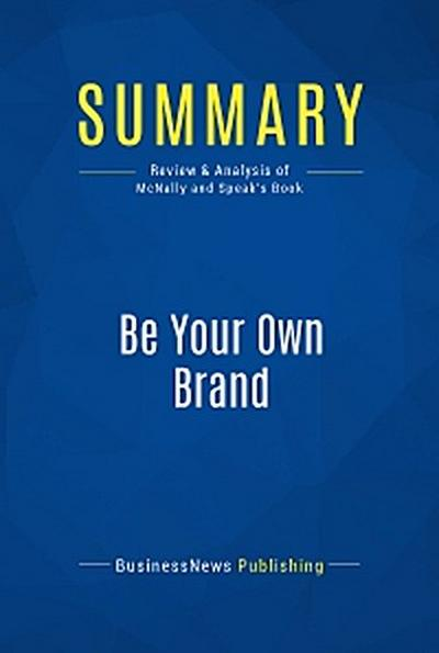 Summary: Be Your Own Brand