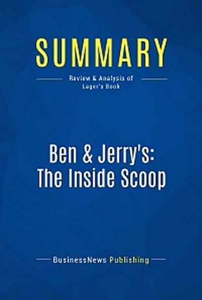 Summary: Ben & Jerry's: The Inside Scoop
