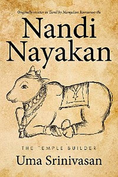 Nandi Nayakan: the Temple Builder