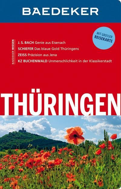 Baedeker Reiseführer Thüringen: mit GROSSER REISEKARTE