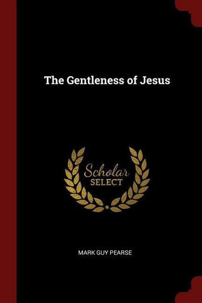 The Gentleness of Jesus
