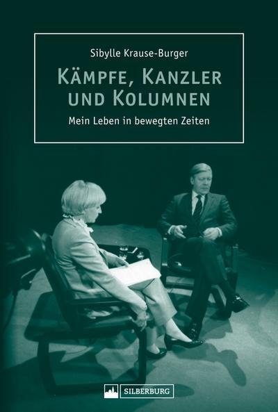 Kämpfe, Kanzler und Kolumnen; Mein Leben in bewegten Zeiten; Deutsch