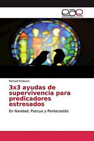 3x3 ayudas de supervivencia para predicadores estresados