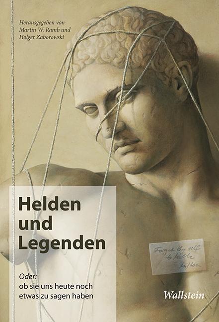 Martin W. Ramb ~ Helden und Legenden 9783835316911