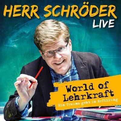 World of Lehrkraft (Live)