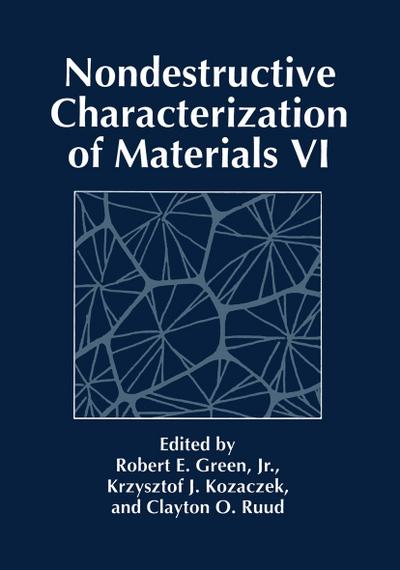 Nondestructive Characterization of Materials VI