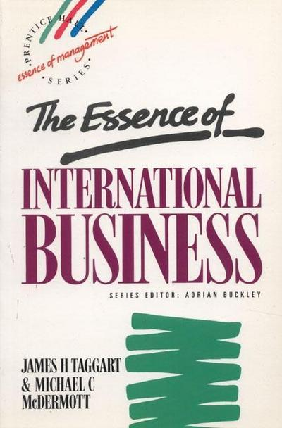 The Essence of International Business (Essence of Management)