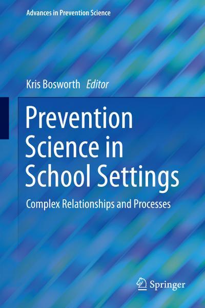 Prevention Science in School Settings