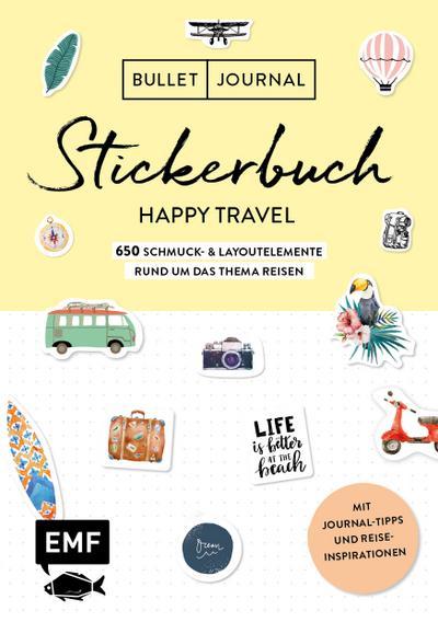 Bullet Journal - Stickerbuch Happy Travel: 750 Schmuck- und Layoutelemente rund um das Thema Reisen