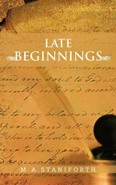 Late Beginnings