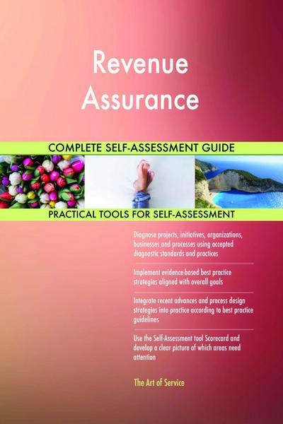 Revenue Assurance Complete Self-Assessment Guide