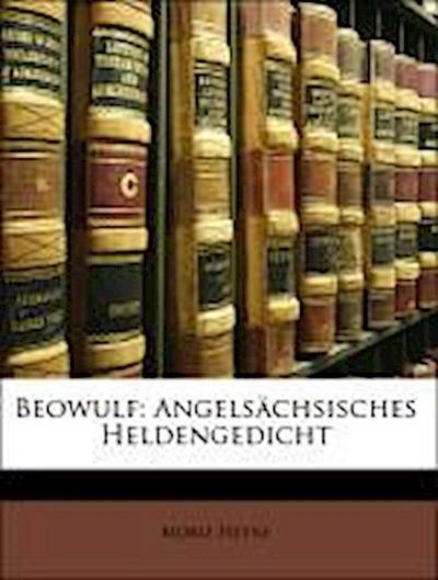 Beowulf: Angelsächsisches Heldengedicht