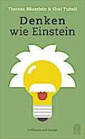 Denken wie Einstein; Was wir von den klügsten ...
