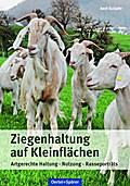 Ziegenhaltung auf Kleinflächen