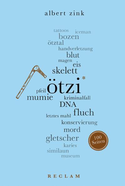 Ötzi. 100 Seiten (Reclam 100 Seiten)