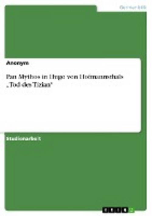 """Pan Mythos in Hugo von Hofmannsthals """"""""Tod des Tizian"""""""" Anonym"""
