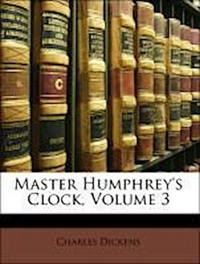 Master Humphrey's Clock, Volume 3