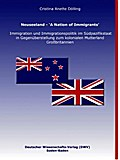 Neuseeland - 'A Nation of Immigrants'